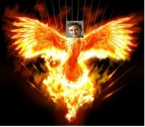 Like the mysterious phoenix, I rise from the ashes of my defeat. . .so many ashes. . .