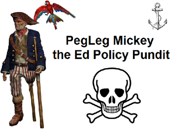 Introducing PegLeg Mickey, the Ed Policy Pundit/Pirate? Accountability Argh!
